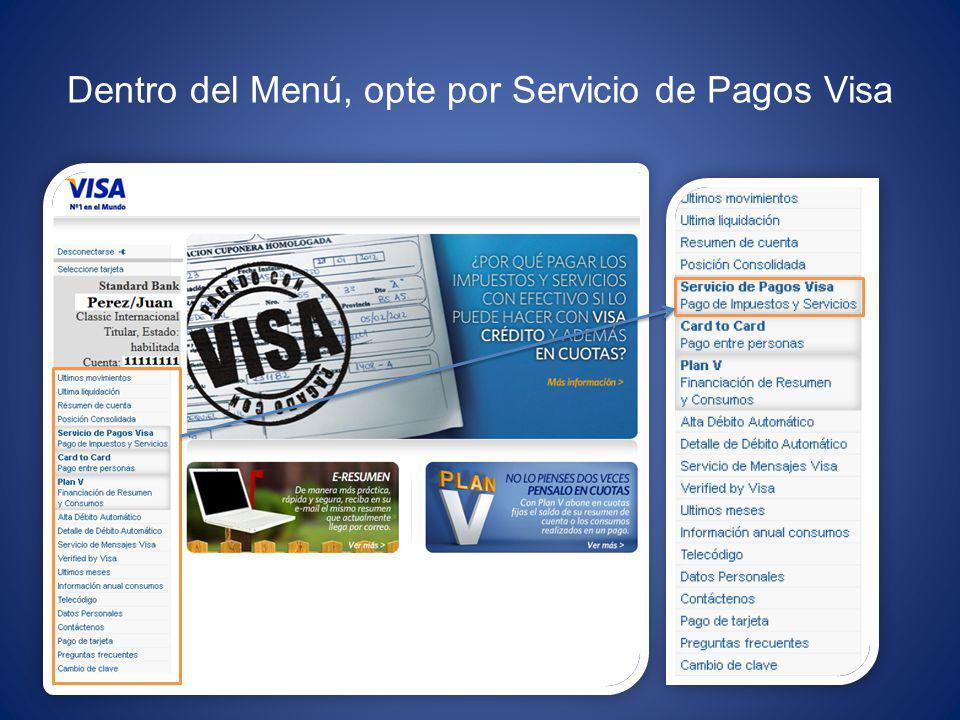 Dentro del Menú, opte por Servicio de Pagos Visa