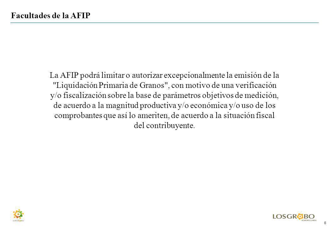 6 La AFIP podrá limitar o autorizar excepcionalmente la emisión de la