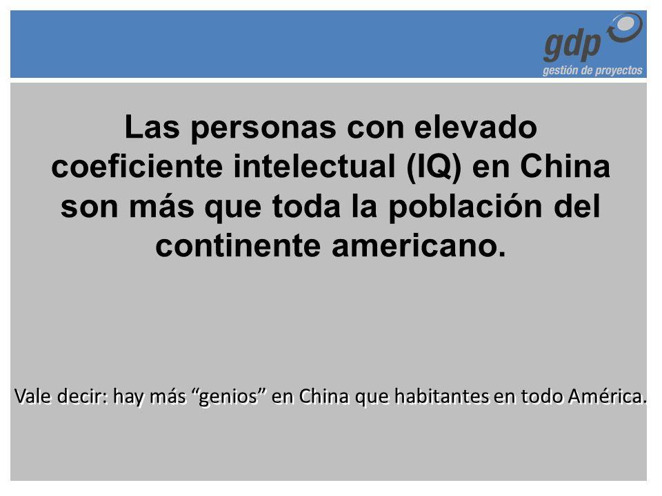 Las personas con elevado coeficiente intelectual (IQ) en China son más que toda la población del continente americano. Vale decir: hay más genios en C