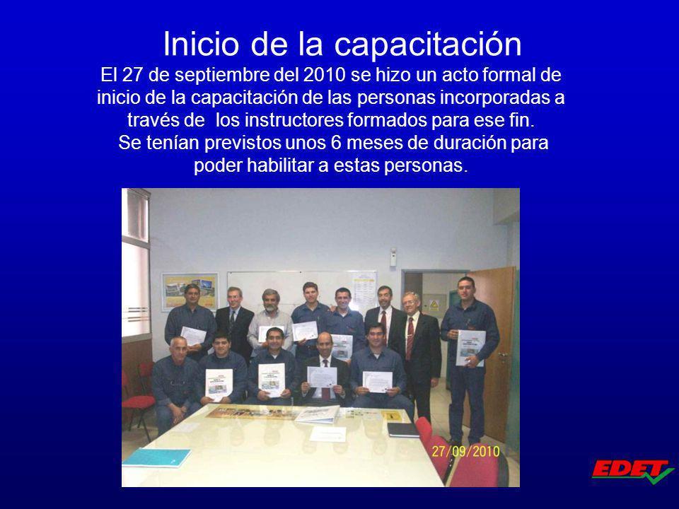 El 27 de septiembre del 2010 se hizo un acto formal de inicio de la capacitación de las personas incorporadas a través de los instructores formados pa