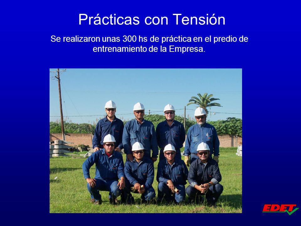 Se realizaron unas 300 hs de práctica en el predio de entrenamiento de la Empresa. Prácticas con Tensión