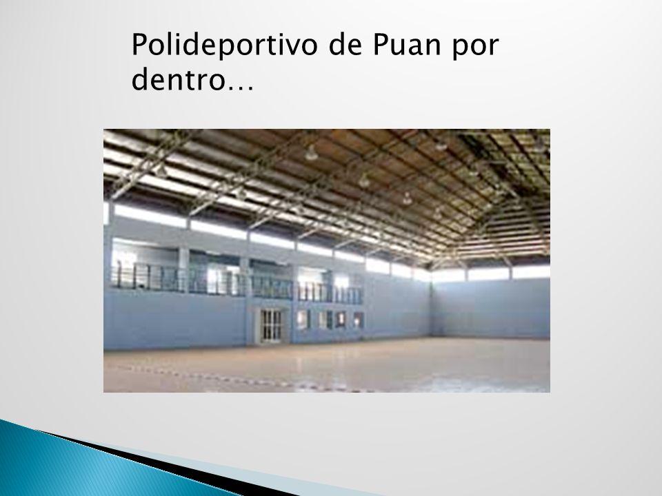 Polideportivo de Puan por dentro…