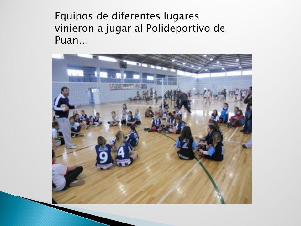 Equipos de diferentes lugares vinieron a jugar al Polideportivo de Puan…