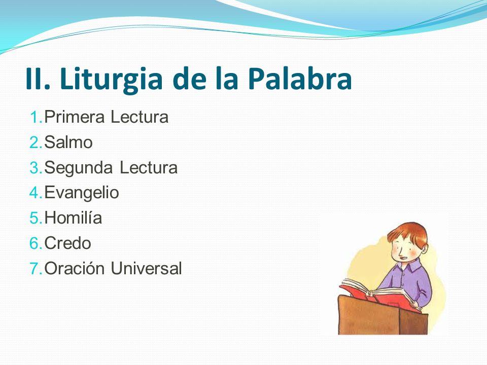III.Liturgia de la Eucaristía 1. Presentación de dones - colecta 2.