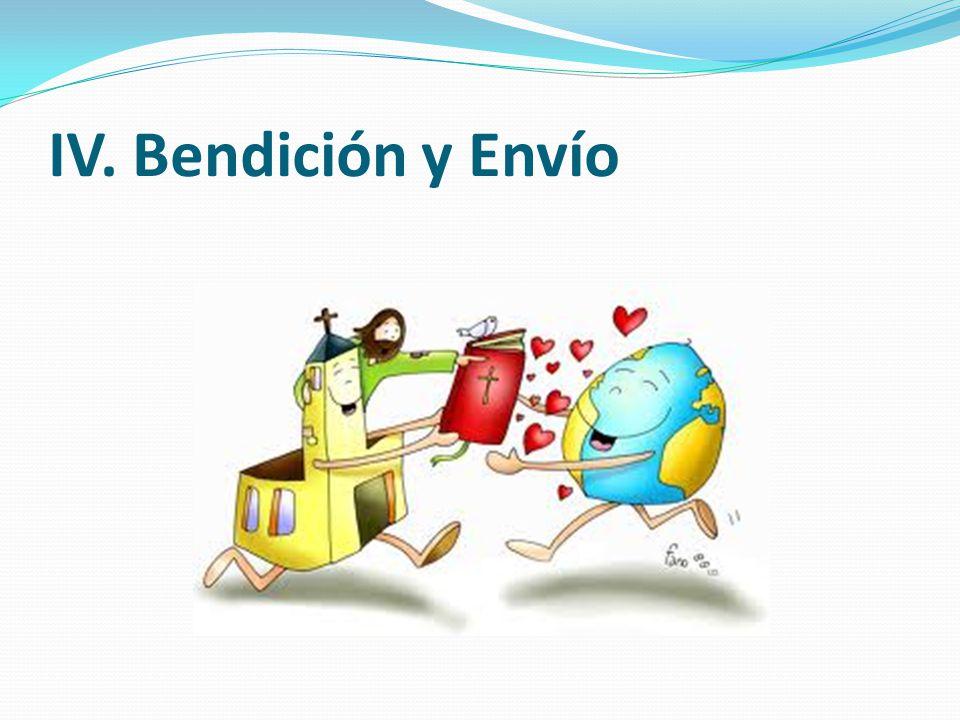 IV. Bendición y Envío