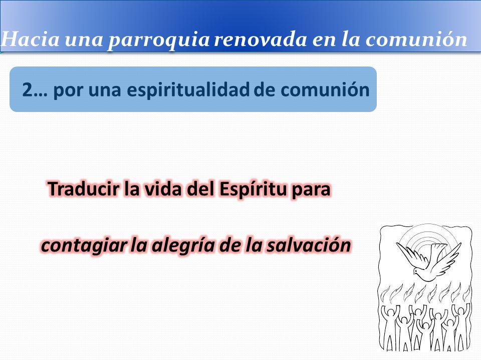 Hacia una parroquia renovada en la comunión 3… para una parroquia renovada
