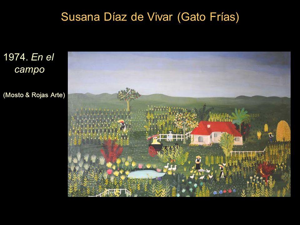 Susana Díaz de Vivar (Gato Frías) 1974. En el campo (Mosto & Rojas Arte)