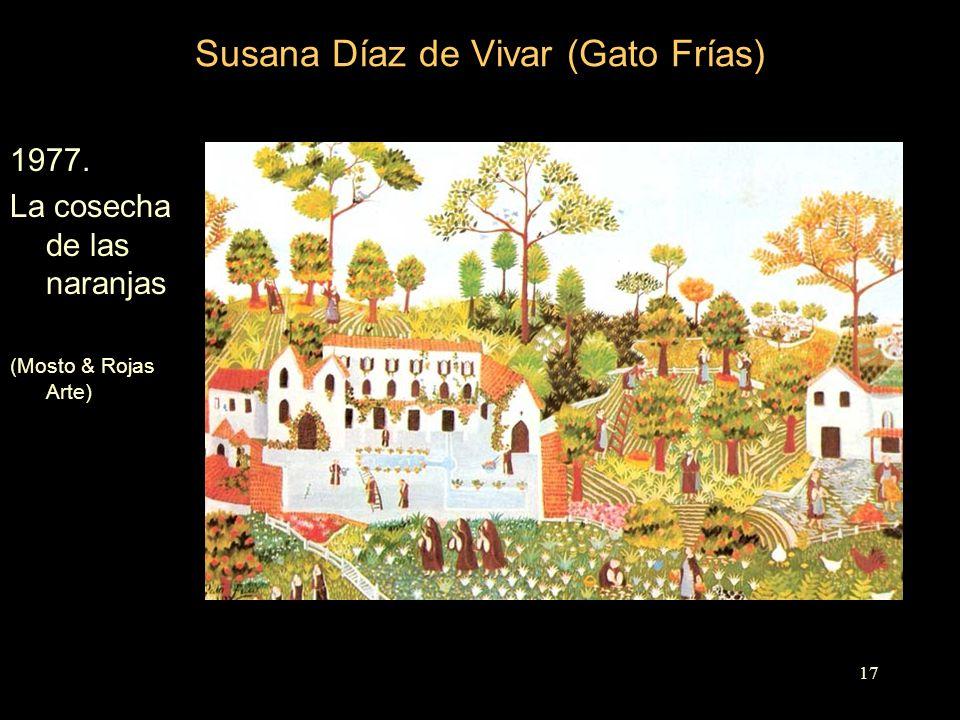 Susana Díaz de Vivar (Gato Frías) 1977. La cosecha de las naranjas (Mosto & Rojas Arte) 17