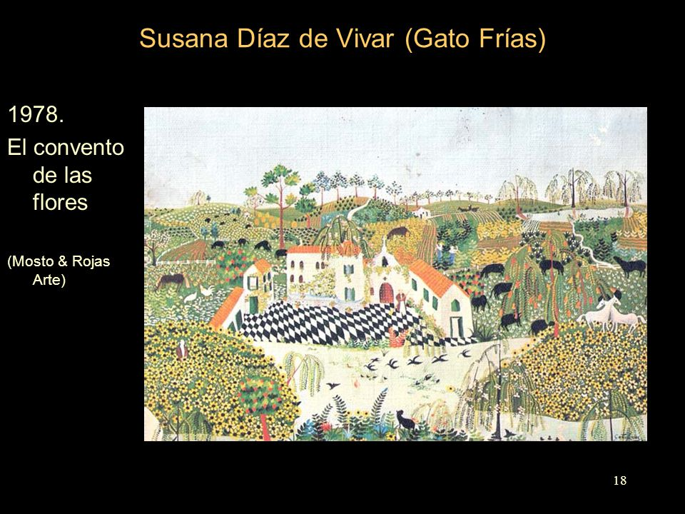 Susana Díaz de Vivar (Gato Frías) 1978. El convento de las flores (Mosto & Rojas Arte) 18
