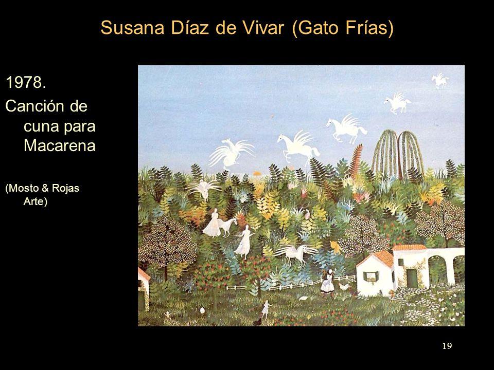 Susana Díaz de Vivar (Gato Frías) 1978. Canción de cuna para Macarena (Mosto & Rojas Arte) 19