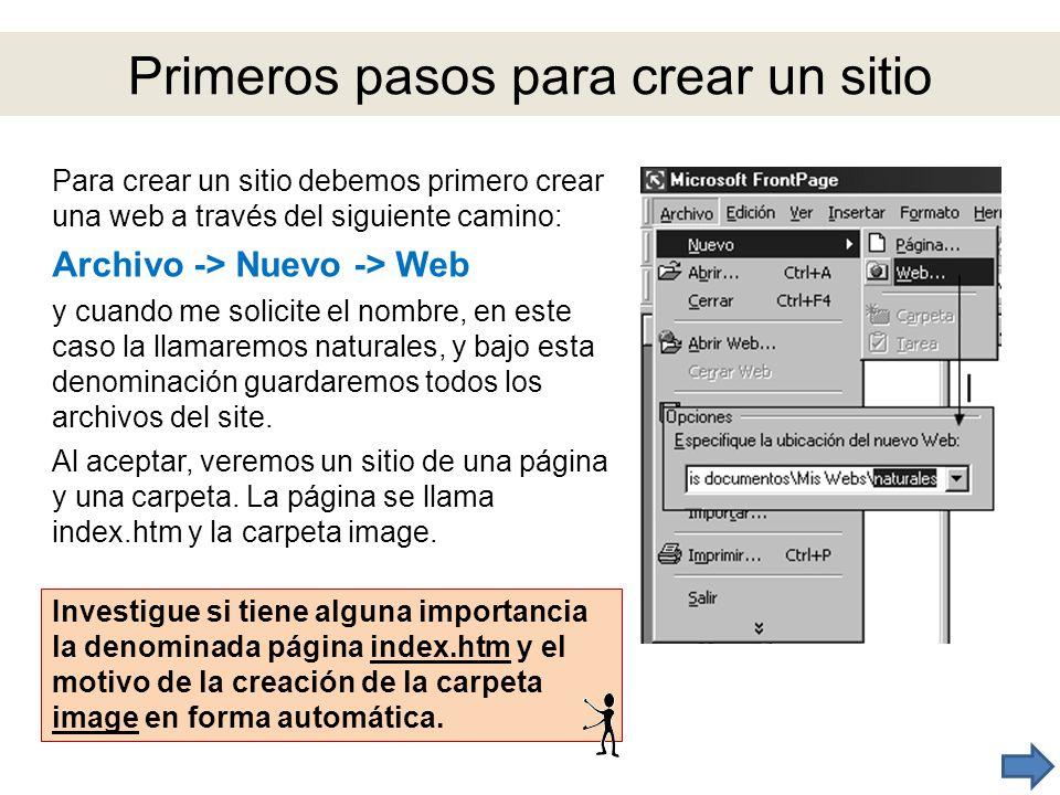 y ahora a crear páginas web Llegó el momento tan esperado, el de crear páginas.