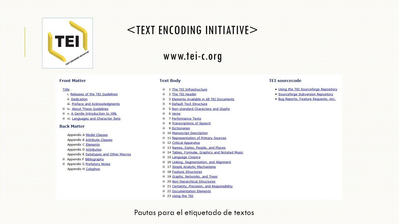 www.tei-c.org Pautas para el etiquetado de textos