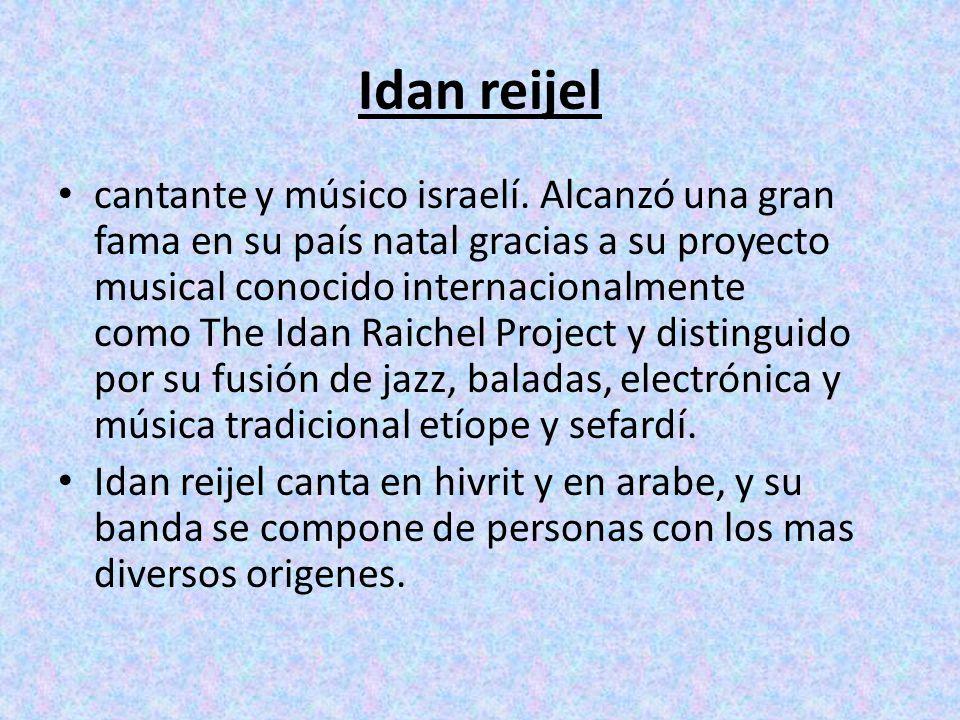 Idan reijel cantante y músico israelí.