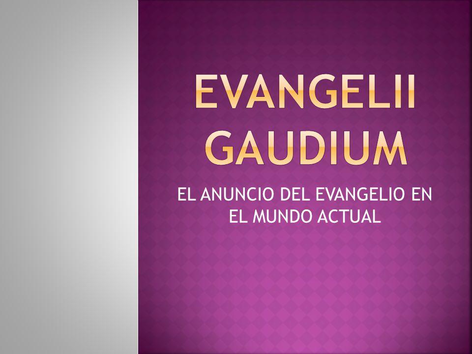 EL ANUNCIO DEL EVANGELIO EN EL MUNDO ACTUAL