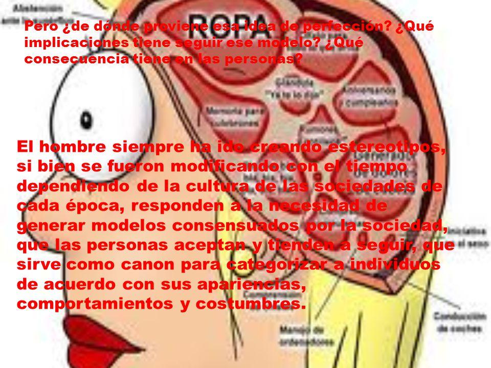 Antes de profundizar sobre el tema, dejemos en claro qué es un estereotipo: según la Real Academia Española (RAE), el estereotipo define a una imagen o idea aceptada, por lo general, por un grupo o sociedad con carácter inmutable.