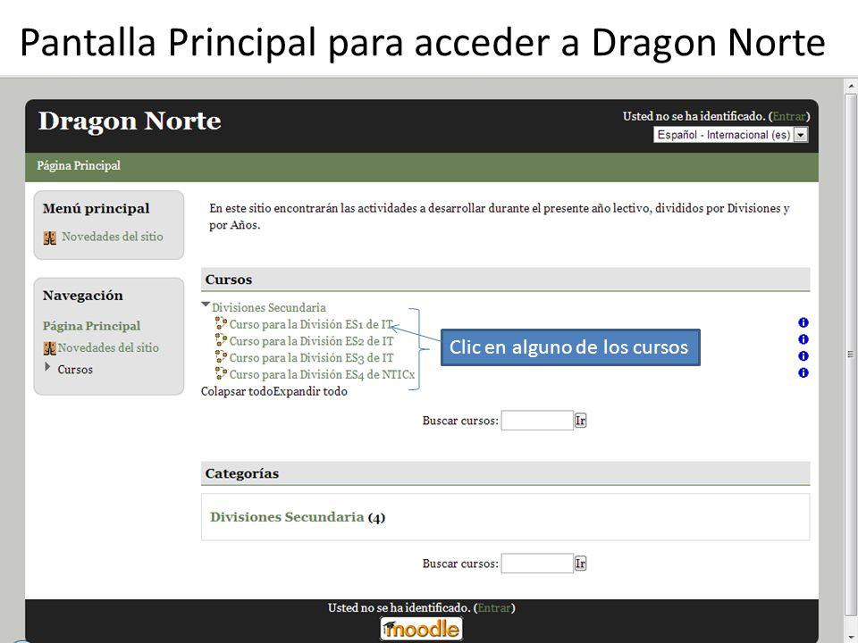 Pantalla Principal para acceder a Dragon Norte Clic en alguno de los cursos