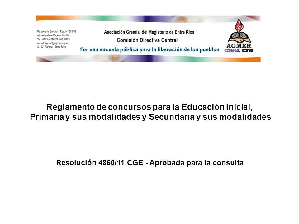 Reglamento de concursos para la Educación Inicial, Primaria y sus modalidades y Secundaria y sus modalidades Resolución 4860/11 CGE - Aprobada para la consulta