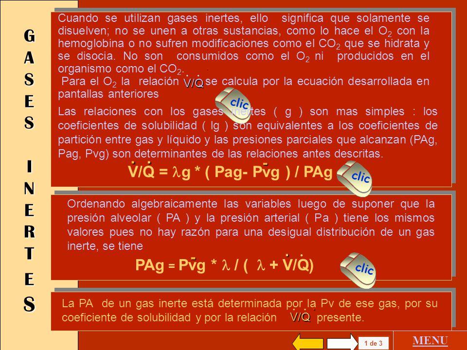 1 de 1 MENU Se pueden reordenar los valores poniendo R = PA CO2 / PA O2 y los contenidos en nuevas unidades en cc/litros Se ha desarrollado anteriorme