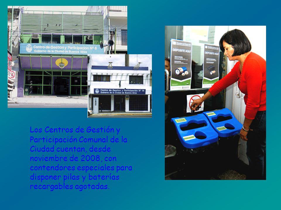 Los Centros de Gestión y Participación Comunal de la Ciudad cuentan, desde noviembre de 2008, con contendores especiales para disponer pilas y batería