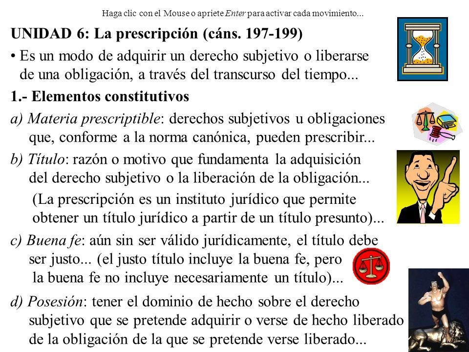 UNIDAD 6: La prescripción (cáns.