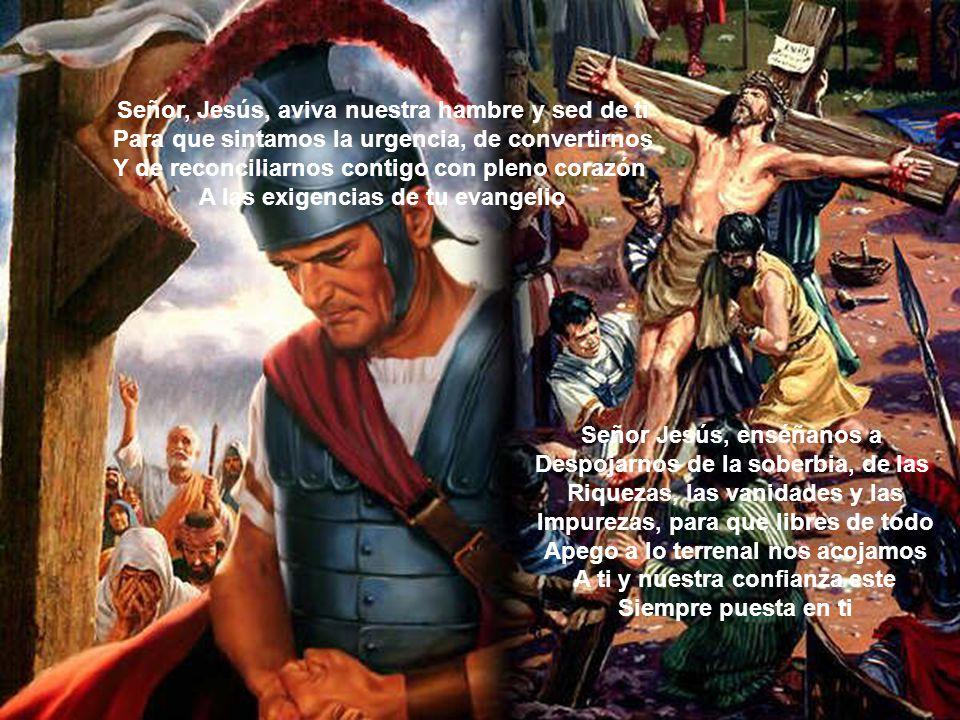 Señor Jesús, te reconocemos como Nuestro salvador.