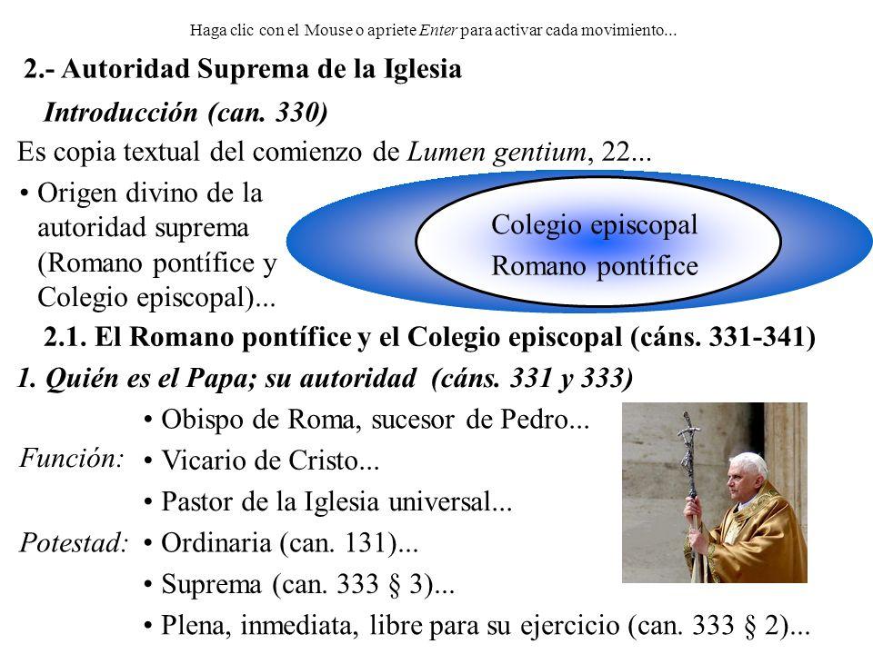 a) Elección y toma de posesión (can.332) Elección legítima...