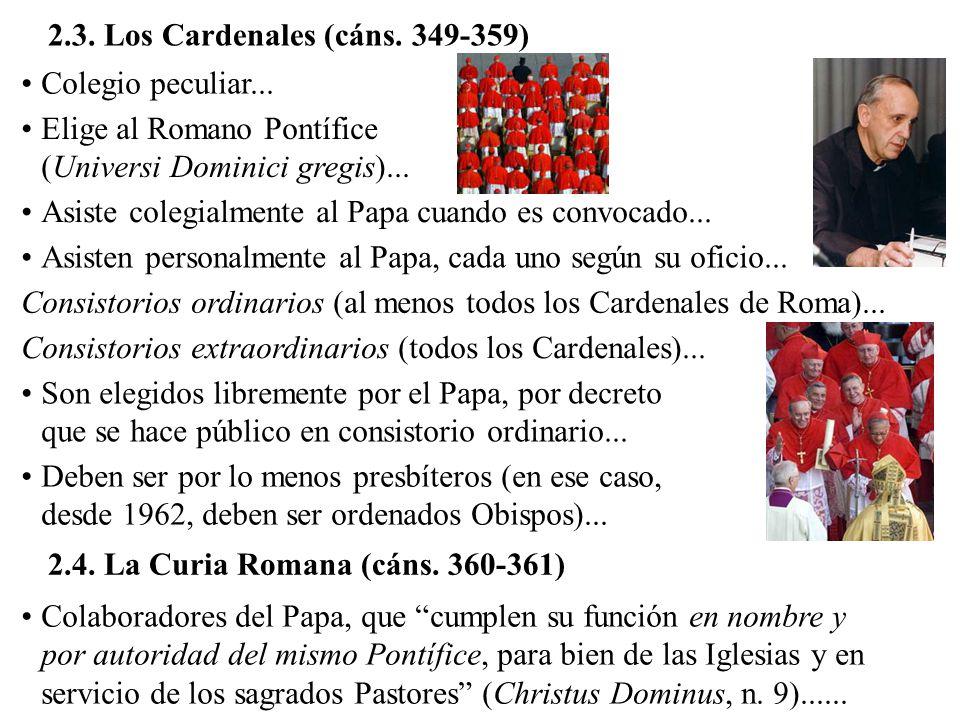 2.3. Los Cardenales (cáns. 349-359) Colegio peculiar...