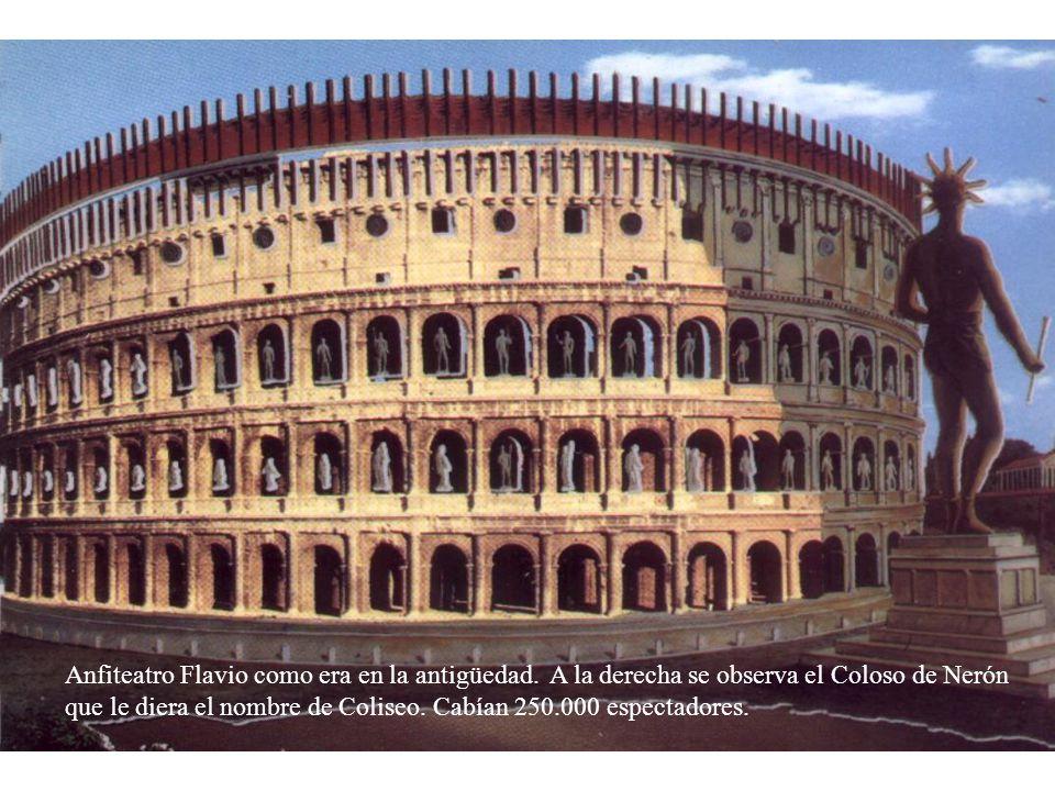 Anfiteatro Flavio como era en la antigüedad. A la derecha se observa el Coloso de Nerón que le diera el nombre de Coliseo. Cabían 250.000 espectadores