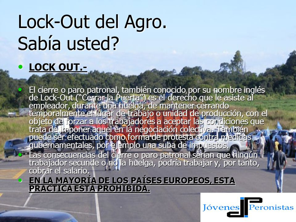 Lock-Out del Agro. Sabía usted.