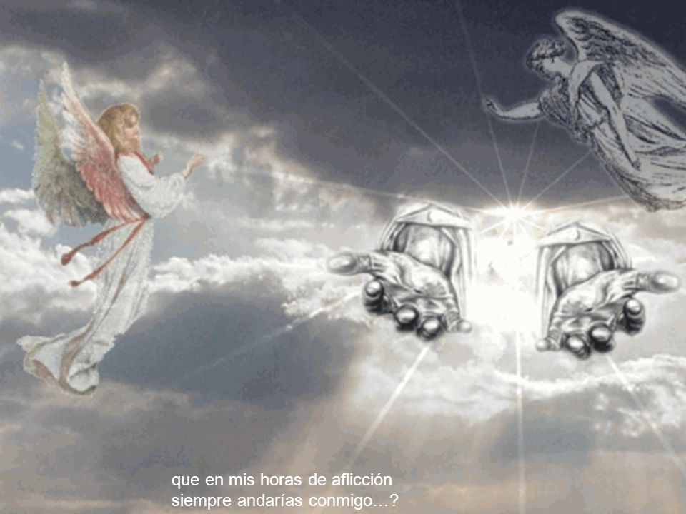 Pregunté triste a Jesús: ¡Señor, Tú no has prometido