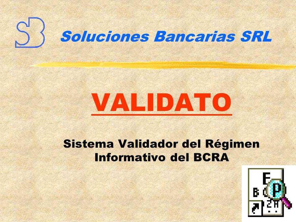 Sistema validador Del régimen informativo del BCRA ¿Qué es Validato?