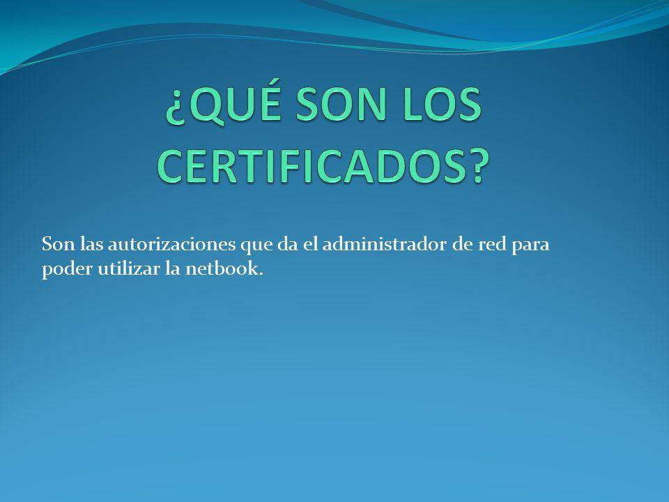 Estos certificados le dan a la netbook una cantidad de arranques (veces que se puede encender el equipo) y una fecha de expiración (fecha de vencimiento).