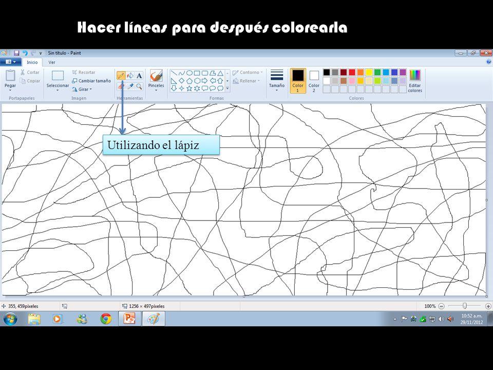 Hacer líneas para después colorearla Utilizando el lápiz
