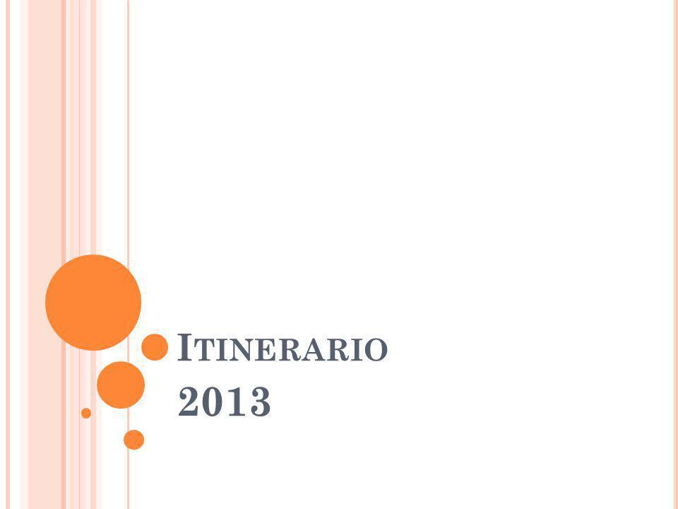 I TINERARIO 2013