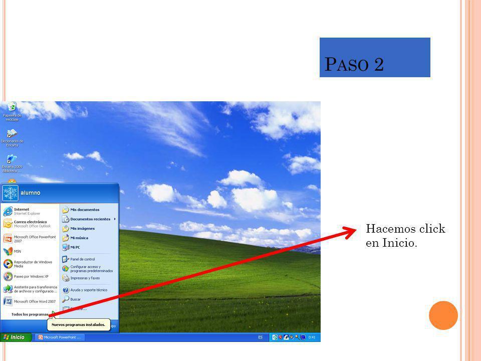 P ASO 2 Hacemos click en Inicio.