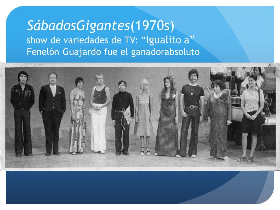 SábadosGigantes(1970s) show de variedades de TV: Igualito a Fenelón Guajardo fue el ganadorabsoluto