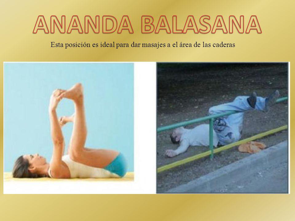 Esta posición es ideal para dar masajes a el área de las caderas