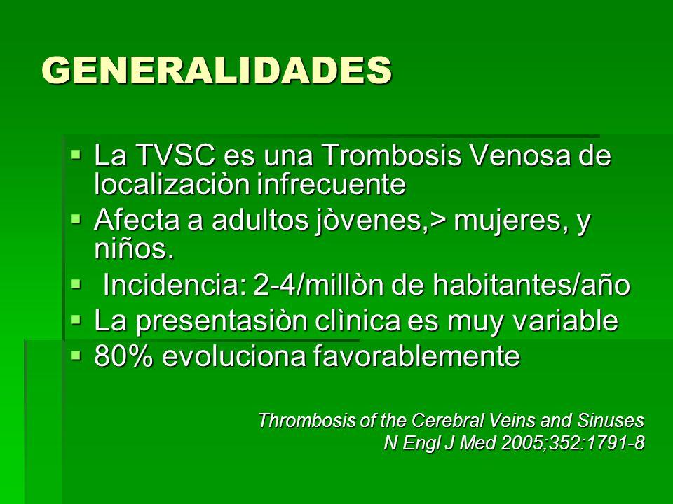 Localizaciòn anatòmica Suelen afectarse senos y venas cerebrales simultaneamente, en màs de una localizaciòn Suelen afectarse senos y venas cerebrales simultaneamente, en màs de una localizaciòn Los senos > afectados son el longitudinal superior (62%) y transverso (86%) Los senos > afectados son el longitudinal superior (62%) y transverso (86%) International Study on Cerebral Vein and Dural Sinus Thrombosis (ISCVT) (Stroke.