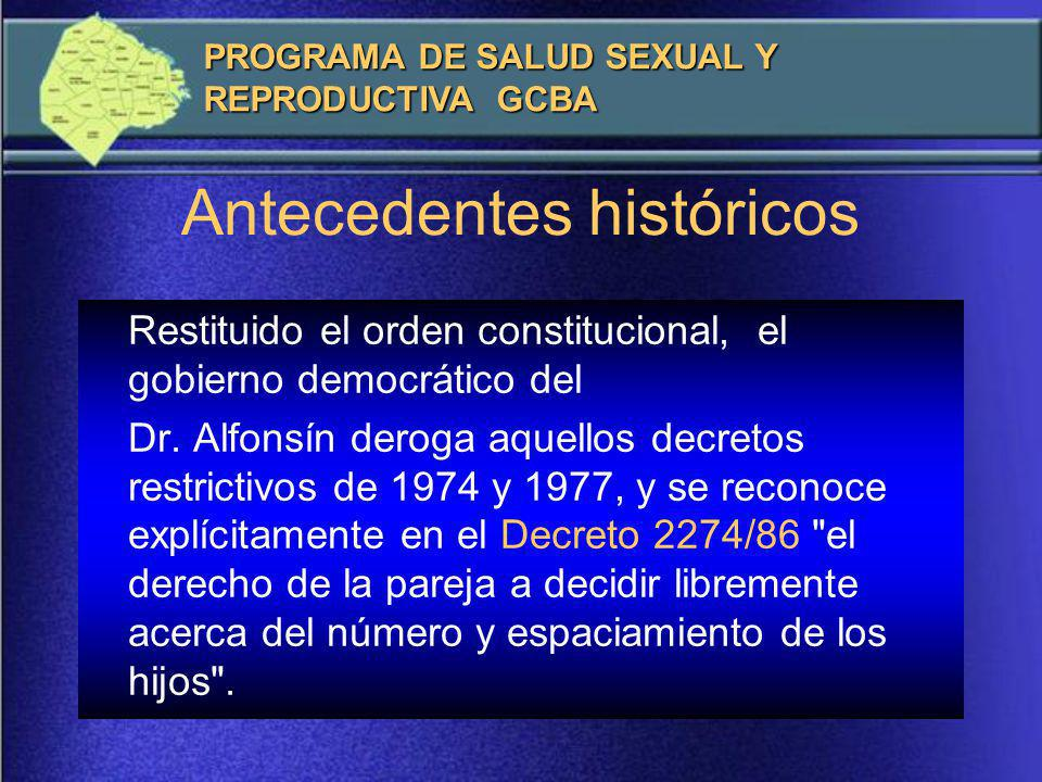 Restituido el orden constitucional, el gobierno democrático del Dr.