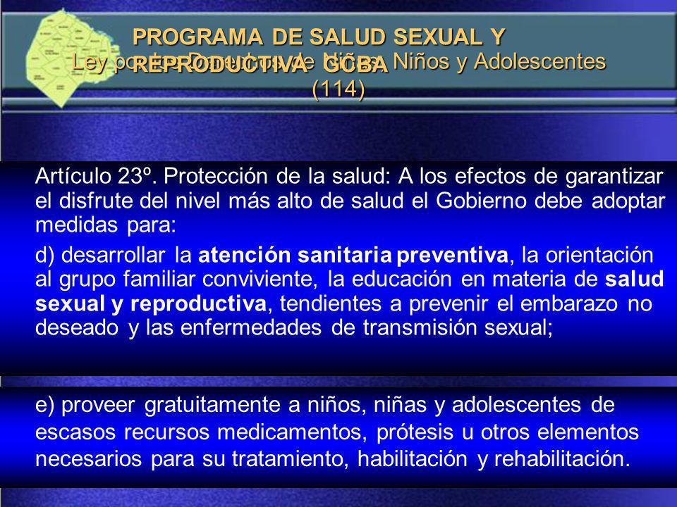 Ley por los Derechos de Niñas, Niños y Adolescentes (114) Artículo 23º.