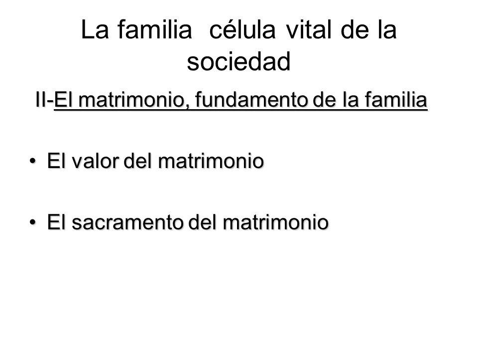 La familia célula vital de la sociedad III - La subjetividad social de la familia III - La subjetividad social de la familia El amor y la formación de la comunidad de personas La familia es el santuario de la vida La tarea educativa Dignidad y derecho de los niños