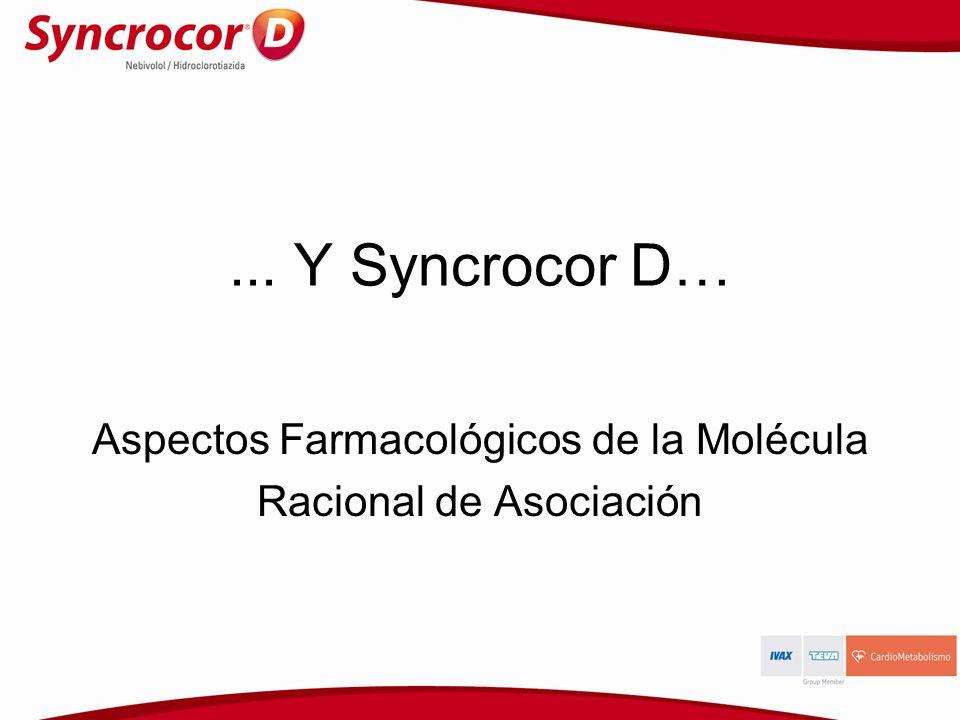 ... Y Syncrocor D… Aspectos Farmacológicos de la Molécula Racional de Asociación