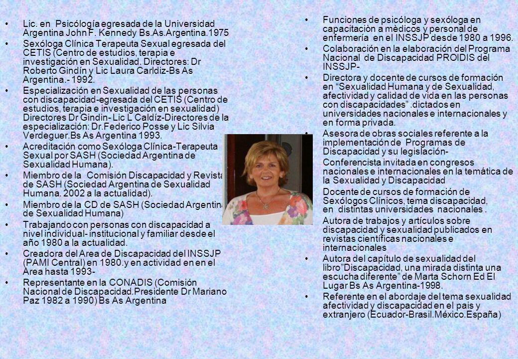 Lic.en Psicólogía egresada de la Universidad Argentina John F.
