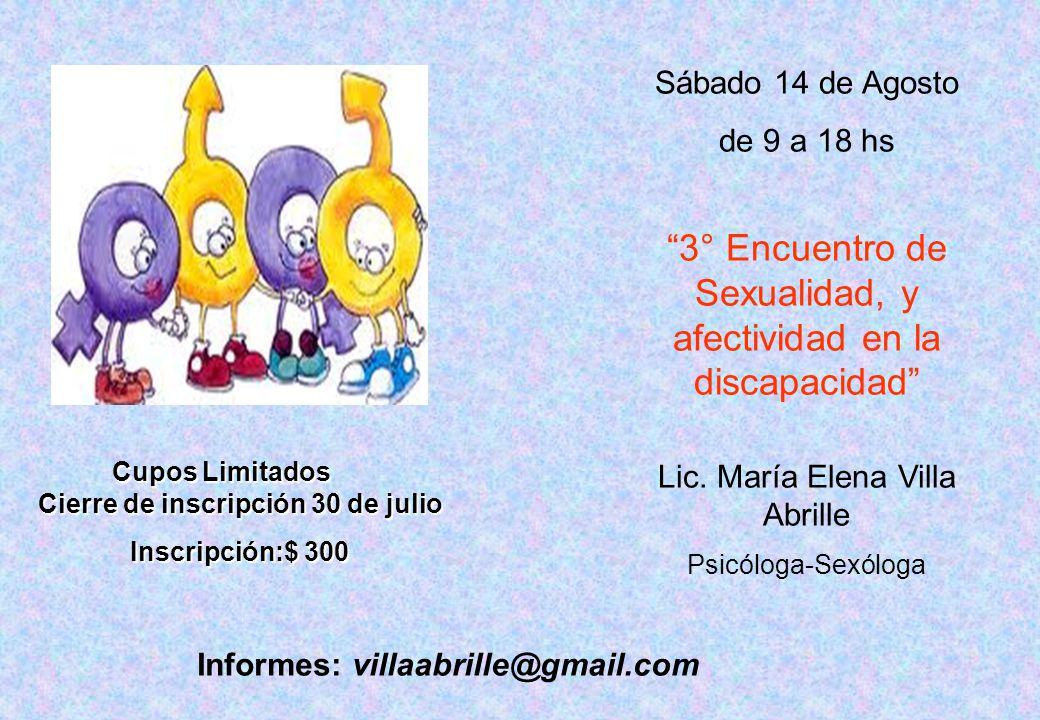 Sábado 14 de Agosto de 9 a 18 hs 3° Encuentro de Sexualidad, y afectividad en la discapacidad Lic.