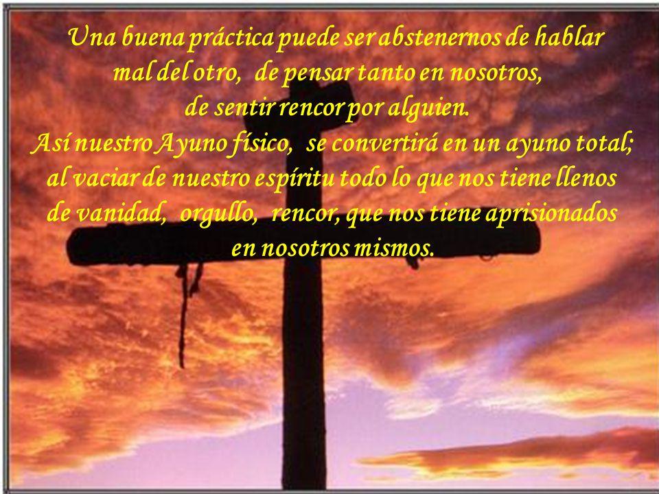 En el Miércoles de Ceniza abrimos nuestro espíritu y lo preparamos para recordar la Pasión, Muerte y Resurrección de Nuestro Señor; Vemos dentro y med