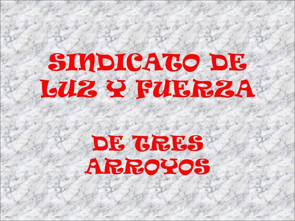 SINDICATO DE LUZ Y FUERZA DE TRES ARROYOS