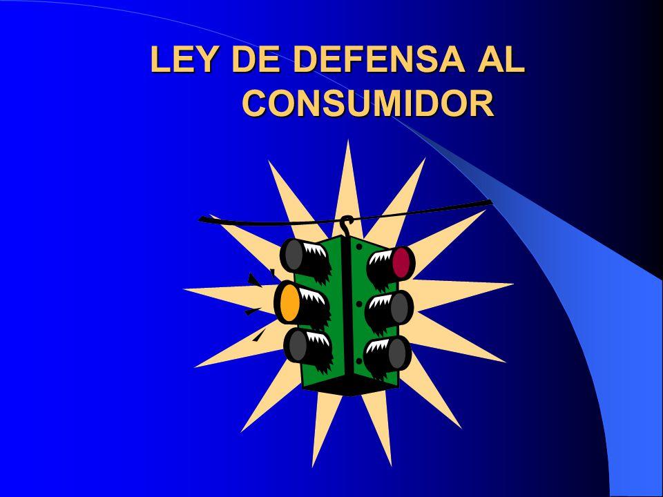 LEY DE DEFENSA AL CONSUMIDOR