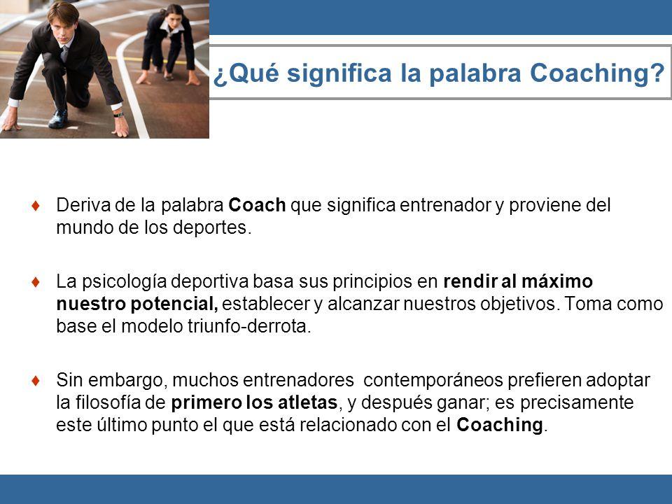 ¿Qué significa la palabra Coaching? Deriva de la palabra Coach que significa entrenador y proviene del mundo de los deportes. La psicología deportiva