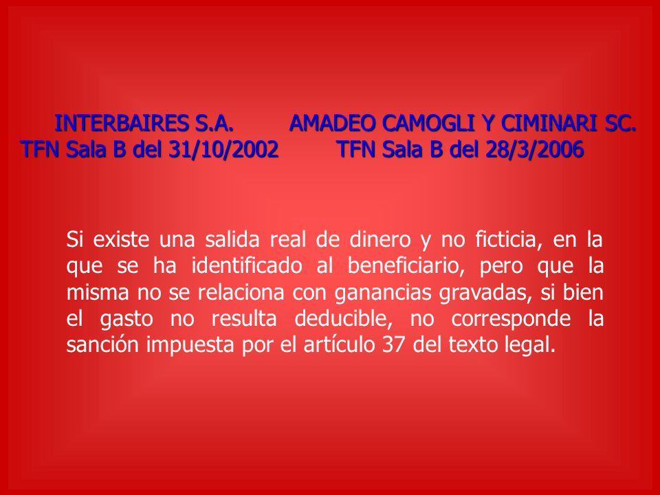 INTERBAIRES S.A. AMADEO CAMOGLI Y CIMINARI SC. INTERBAIRES S.A. AMADEO CAMOGLI Y CIMINARI SC. TFN Sala B del 31/10/2002 TFN Sala B del 28/3/2006 Si ex