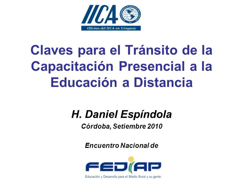 Daniel Espíndola 54 años, uruguayo, Consultor del Instituto Interamericano de Cooperación para la Agricultura en Uruguay (www.iica.org.uy) en TICwww.iica.org.uy Coordinador de Sinergianet-Inlatina (http://sinergianet.org/ ), Asesor de la Plataforma de EaD Uruguay Agroalimentario al Mundo, ( http://www.iica.org.uy/index.php?option=com_content&view=article&id=488&Itemid=124).http://www.iica.org.uy/index.php?option=com_content&view=article&id=488&Itemid=124 Asesor en TIC de RELAJUR (www.relajur.org),www.relajur.org de FEPALE (www.fepale.org),www.fepale.org del Portal de Juventud para AL y el Caribe (www.joveneslac.org) de UNESCO,www.joveneslac.org de REDLECHE (www.redleche.org)www.redleche.org y de diversas entidades nacionales e internacionales en e-learning.